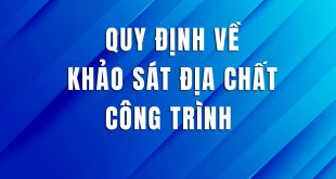 quy-dinh-ve-khao-sat-dia-chat-cong-trinh-1