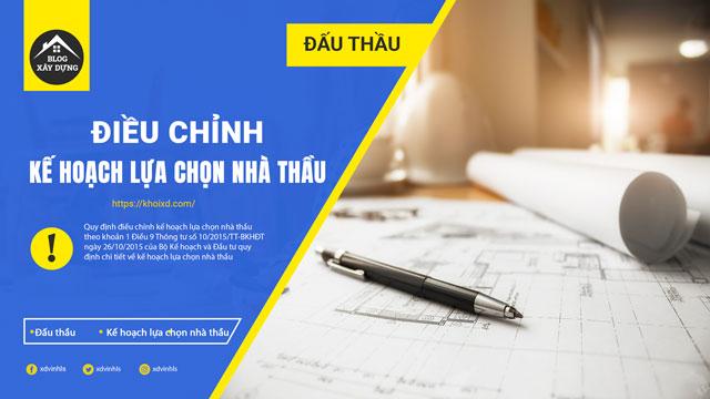 quy-dinh-dieu-chinh-ke-hoach-lua-chon-nha-thau